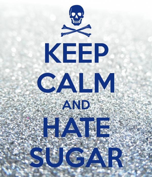 keep-calm-and-hate-sugar-4.jpg